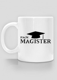 prezent z okazji obrony pracy magisterskiej - kubek pan magister