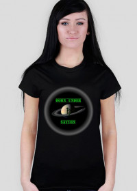 Koszulka damska BORN UNDER Saturn