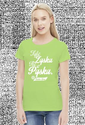 Tyle zysku ile w pysku - Sasha Grey (by Szymy.pl) - damska
