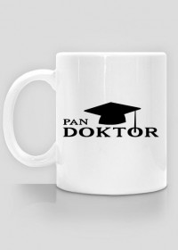 prezent z okazji obrony doktoratu - kubek pan doktor
