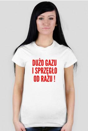 DUŻO GAZU