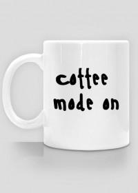 coffee mode on