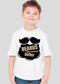 Beards make everything better dziecięca